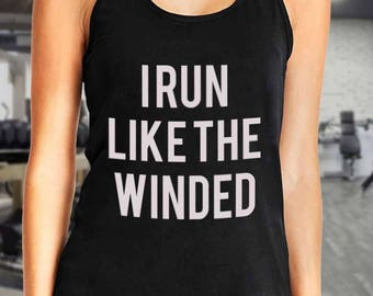I Run Like The Winded/Workout Tank Top/Workout Tank/Workout Shirt/Fitness Tank/Workout Shirts/Workout Tanks for Women/Workout Shirts/Gym
