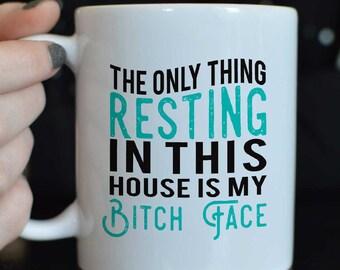 Resting Bitch Face Mug/Bitch Face Mug/Funny Coffee Mug/Bitch Face Coffee Mug/RBF/Gift for her/Gift for him/Christmas Gift/teacher gift