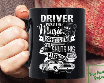 b7b17b78000 Supernatural Mug - Driver Picks The Music. Shotgun Shuts His Cake Hole,  Funny Supernatural Coffee Mug Gift Collection, 11oz or 15oz, 90001BM