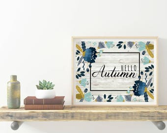 "Rustic ""Hello Autumn"" Floral Printable"