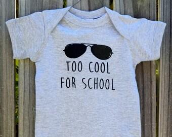Too Cool For School Screen Printed Onesie