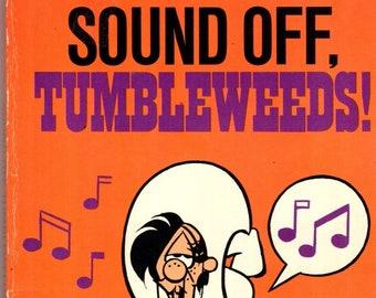 Tumbleweeds! Sound Off Paperback Book Tom K. Ryan 1983