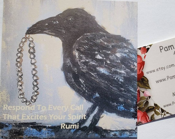 "Artist MAGNET ""Rumi Quote "" from Pam Blohm original Raven Art"