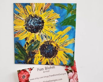 "Sunflower Art Refrigerator magnet ""Two Sunflowers "" 3.5"" x 3.5"" small art/kitchen decor/gift idea /flower art by Pam Pam Blohm"