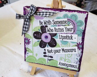 4x4 original Mixed Media original artwork. Girlfriend encouragement gift. One of a kind Bling decor with easel display stand.