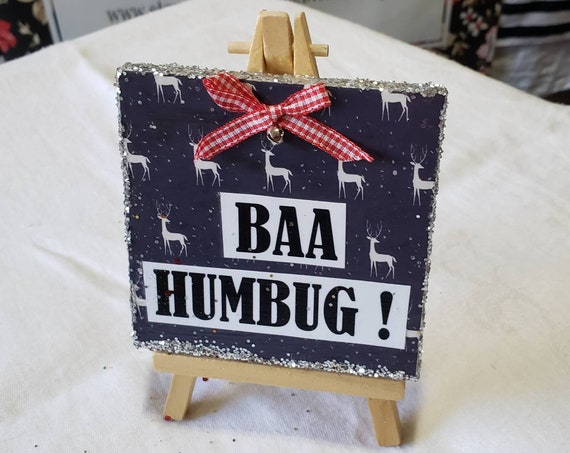 "BAA HUMBUG holiday decor. 4x4"" one of a kind Christmas gift idea."