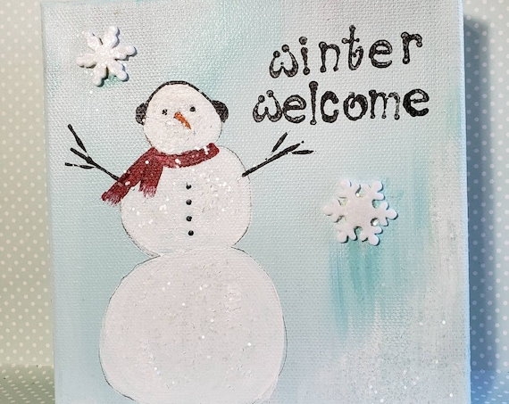 One  of a kind original acrylic painting / Winter Welcome snowman artwork fun/ home or office decor