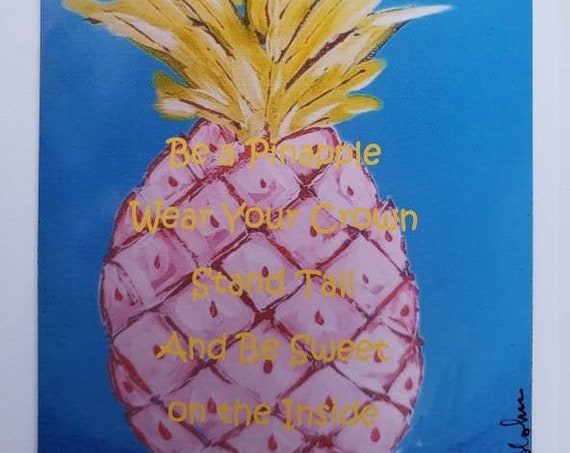 "Artist MAGNET ""Be a Pinapple"" Fun Motivational Words"
