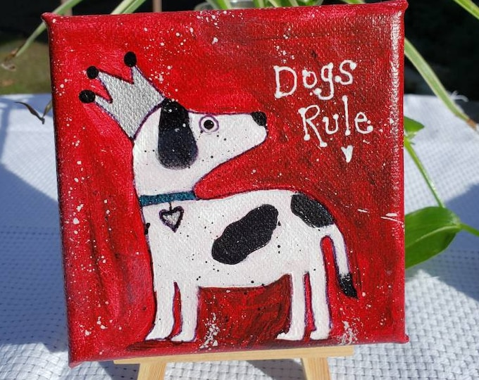 """Small Dog Art """"Dogs Rule"""" whimsical canvas /4x4 handpainted gift idea /tiered tray decor"""