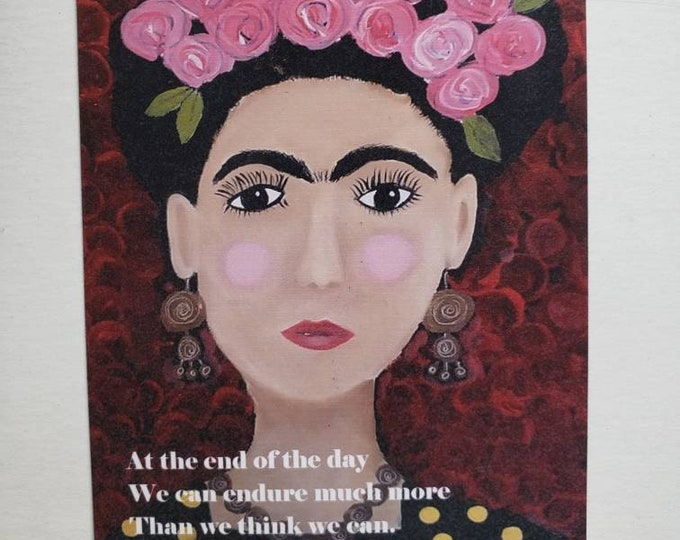 Artist Magnet- Frida Kahlo  small art quote  Woman's Strength / gift idea