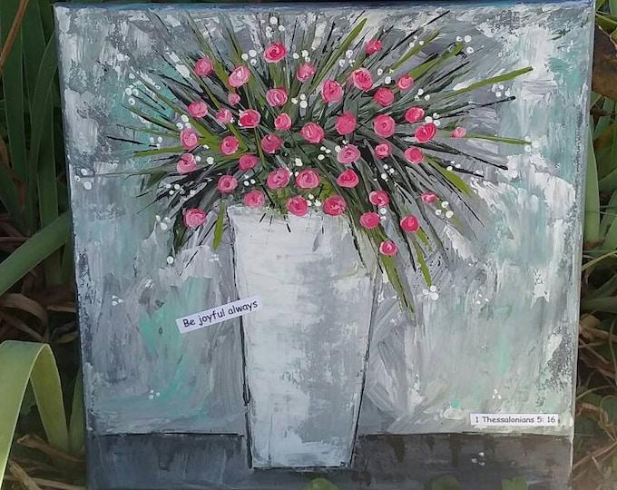 "Pink roses Original  abstract Still Life - 12x12 Original Acrylic Painting  ""Be joyful always"" - Flower Wall art-Floral Home decor"