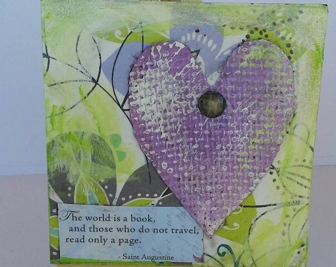 """Original  """"Traveler's Heart"""" / 4x4 Mixed medium canvas/ home or office decor /includes easel & shipping."""