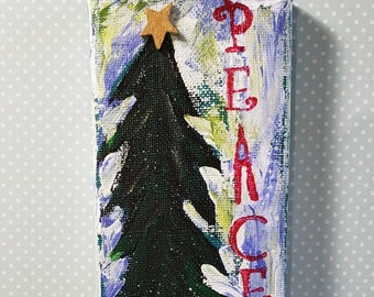Small art original/PEACE Christmas decoration/ 3x9 canvas Holiday decor for home or office.
