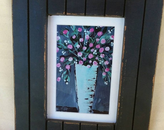 Matted & framed  photograph of my original floral painting. Black chippy stand up frame is 8.75 x 10.75  has glass.