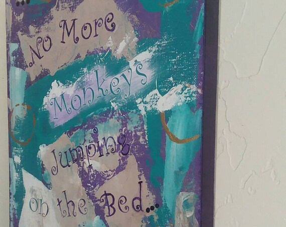 "Kids Room Art ""No More Monkeys Jumping on the Bed"" / 9x12"" Original Acrylic  /Purple -Teal / Abstract Art/ wall art"