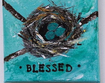 "Original small art ""Blessed"" /3 little eggs nest artwork/ 4×4 stretched canvas  painting /shelf or wall art / cubicle decor/home decor"