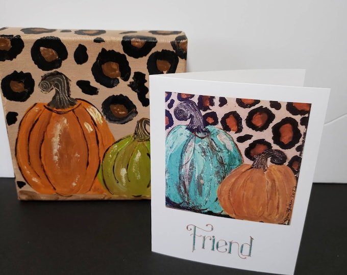 "Artists blank note cards / ""Friend""  Fall pumpkins/  set of 5 gift packaged / Art by artist Pam Blohm"