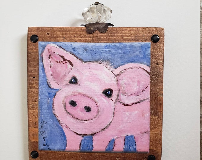 "I call him ""A Hot Mess"".  Artist Original Print decoupaged - Pig on Wood/ Farmhouse Wall Art / kitchen shelf decor / Mixed Media 7.5 x 7.5"
