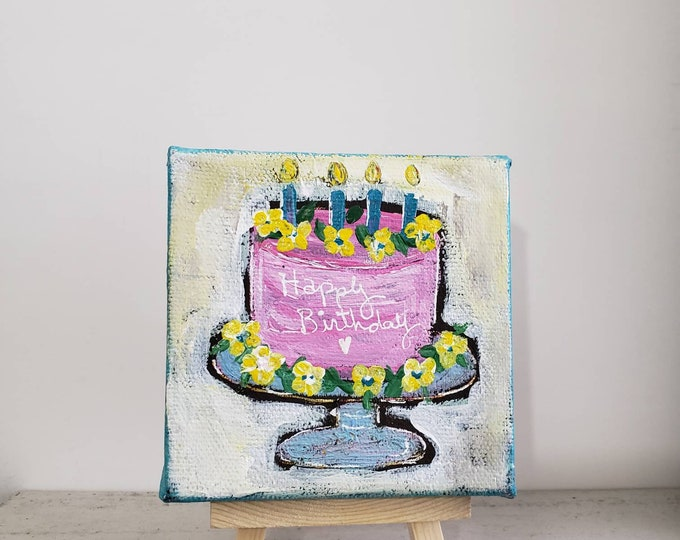 """Original small art canvas painting """"Happy Birthday """" cake  / gift idea / includes pine display easel /4 x4"""
