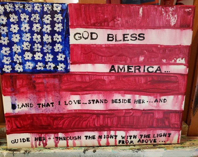 11x14 original acrylic painting/God Bless America Wall art /home decor / 4th of July / military service/Patriotic Flags
