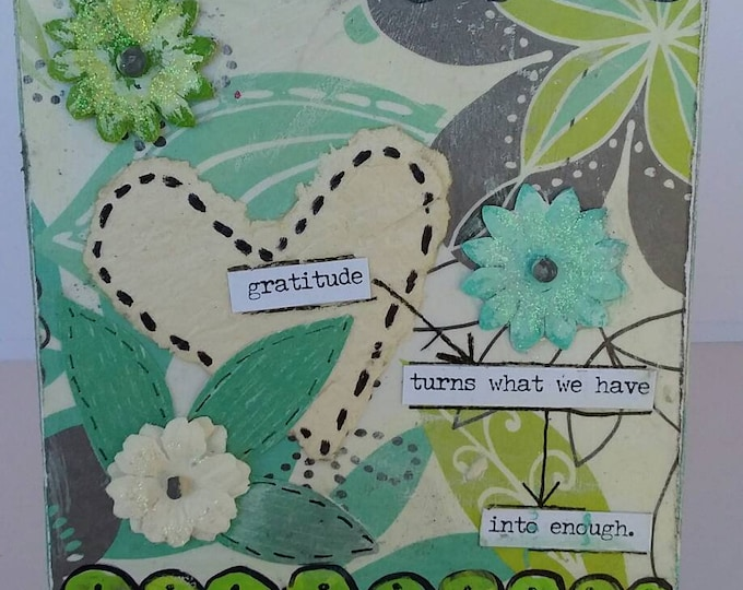 """Mixed medium """"Gratitude is enough"""" Small Canvas original art /easel stand/free shipping/ home or office decor/cubicle art / gift idea"""
