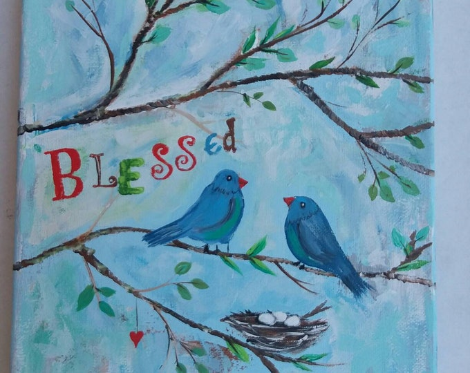 "Blue birds are ""Blessed"" with eggs in their Nest. Original acrylic painting/Nursery Decor/Nursery Art/ child's room art.8x10.free shipping"