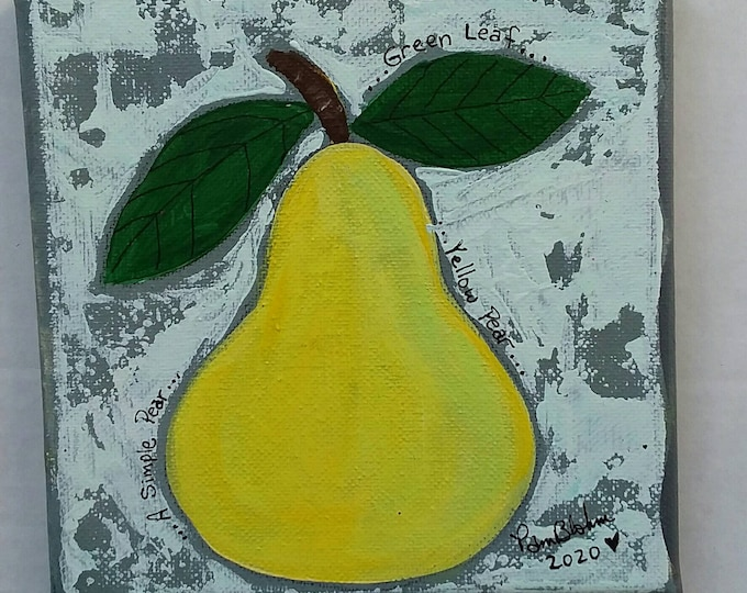 "Original Acrylic Painting ""A Simple Pear "" / 6x6 kitchen wall art/gift idea"