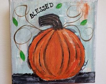 "Orange Pumpkin Autumn Art / ""Blessed"" Fall Home  Decor/6x6 canvas/ Holiday accent/ Office Art/Gift Idea"