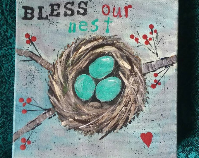 """New """"Bless our Nest"""" is a original acrylic painting. 6x6. Home Decor/wall hanging/housewarming/nest/farmhouse.free shipping"""