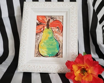 "Framed pear "" In Living Color""  original artwork /Pear Acrylic Painting / fruit art/ gift idea/ Small art"