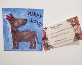 "Refrigerator magnet/""puppy love"" artist print /Made in the USA"
