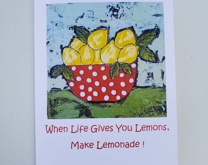 When Life Gives You Lemons, Make Lemonade /set of 5 blank artist Note Cards / including self adhesive envelopes and shipping