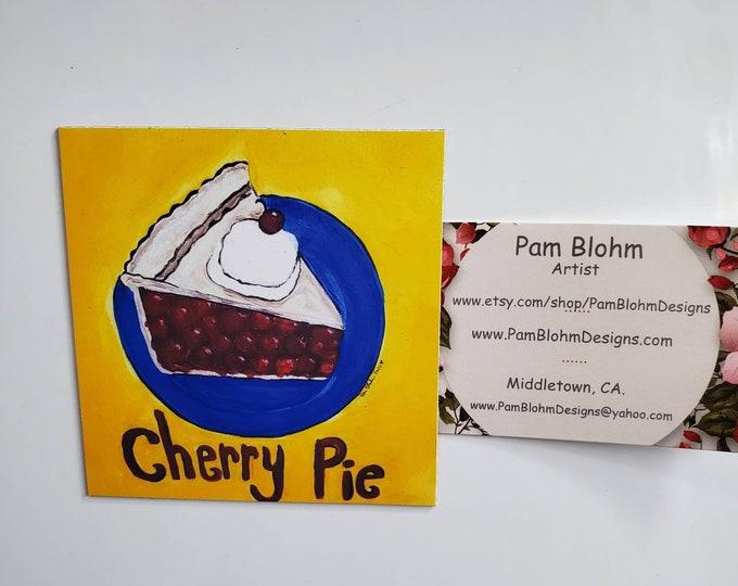 """Artist Magnet /Cherry Pie Dessert 3.50"""" x 3.50"""" Kitchen or office decor/ Made in the USA"""
