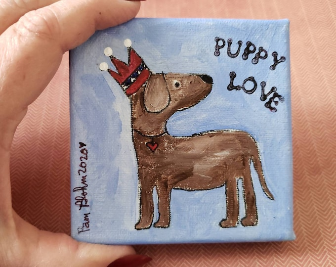 """Small art Original painting """"Puppy Love"""" / 4x4 gift idea / acrylic artwork / New Pet owner / Home & Office Decor"""