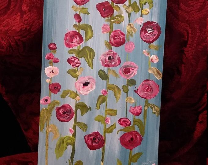 "Original acrylic painting ""Hollyhocks in my Garden"" wall art on wood canvas. 6x12 Garden art/ gift idea/home decor"