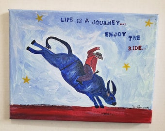 "Bull rider original acrylic painting. 9x12 canvas wall art. ""Life is as journey,  enjoy the ride"". Boys Room Decor /cowboy art"
