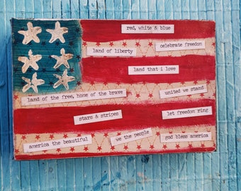 "4x6 canvas & paper mixed media /Americana Flag with USA words/shelf decor/ ""Let Freedom Ring"""