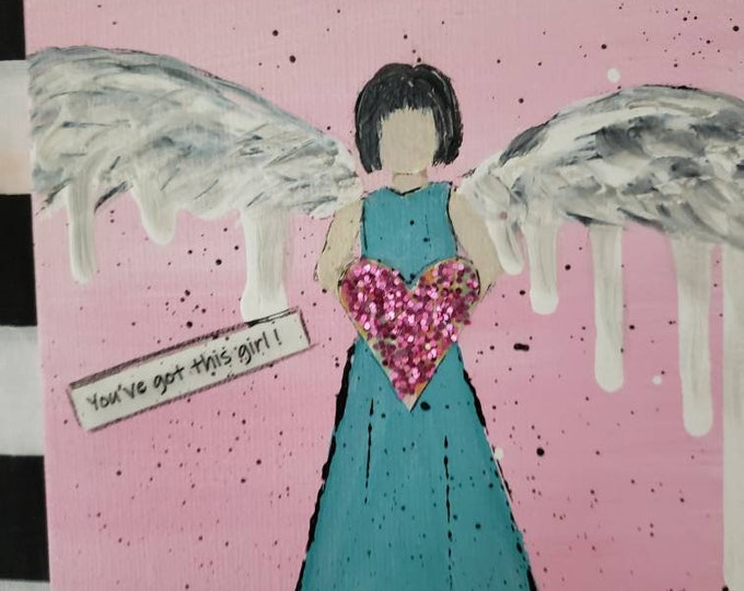 "Mixed Medium Drip wing angel / Words of encouragement  ""You've got this girl !"" / 5x5 small art / Angel Art  / Gift Idea"
