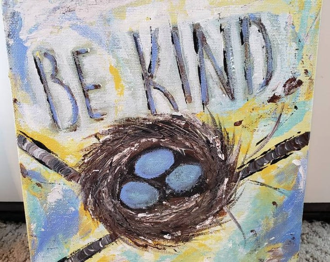 "Original acrylic painting / 8x10  Nest on a branch - ""Be Kind"" /wall art /home decor."