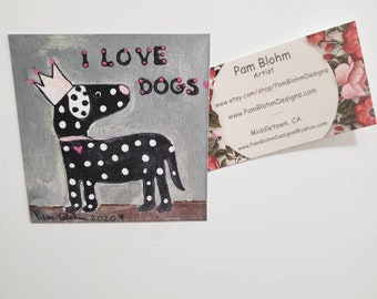 "Refrigerator magnet/artist photo print ""I love dogs "" /Made in the USA"