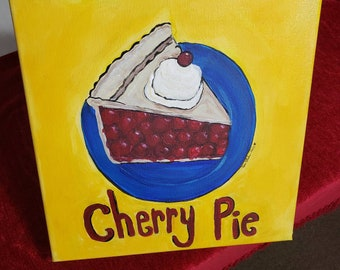 "12x12 original acrylic painting ""Cherry Pie""  / Kitchen decor for home or office / dessert on a plate. AMERICANA"