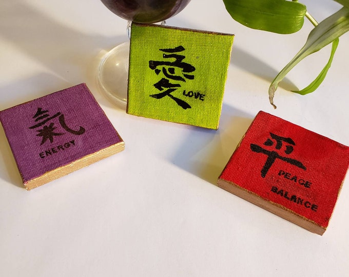 3 piece Fridge magnet set- Chinese symbols for Love,  Energy,  Peace and Balance - Handmade items Gift idea- Stretch canvas with gold trim