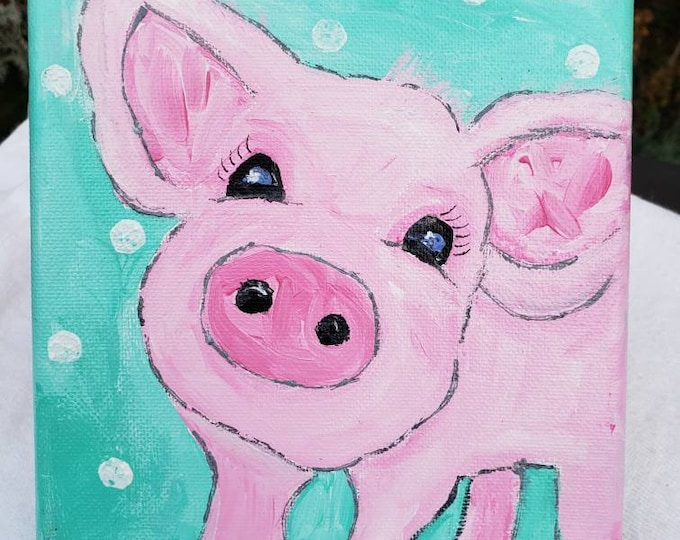 "Whimsical  ""Petunia Piggy ""  6x6  Original  Acrylic Painting-  Pink Pig Farm animal -  Pink Pig Art - Farm Themed Nursery Decor"
