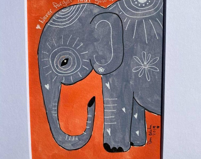 """Original watercolor & ink  """" Never forget how much you are loved """" Elephant Painting  -  8x10 Wall art / Childs room art/  home deco"""