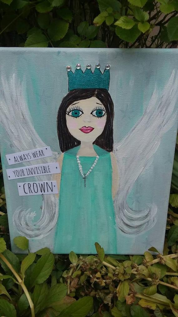 "Pretty Angel Art - ""Always wear your invisible crown"" - 8x10 Wall Art/ Original Acrylic Painting / Nursery decor"