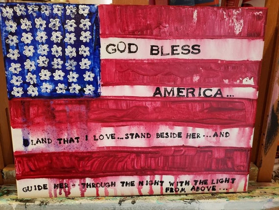 11x14 original acrylic painting/God Bless America Wall art /home decor /  military service/Patriotic Flags