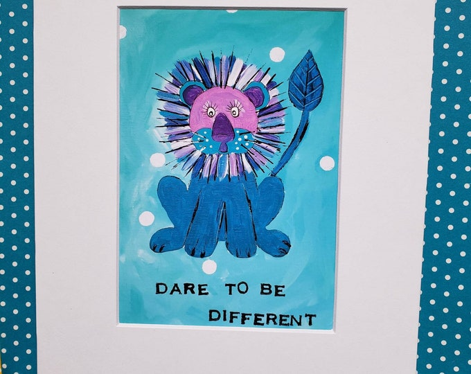 """Artist Print """"Dare to be Different"""" Lion -matted print of Original  painting -5x7 Print matted to 8x10 -LBGQ gift idea"""