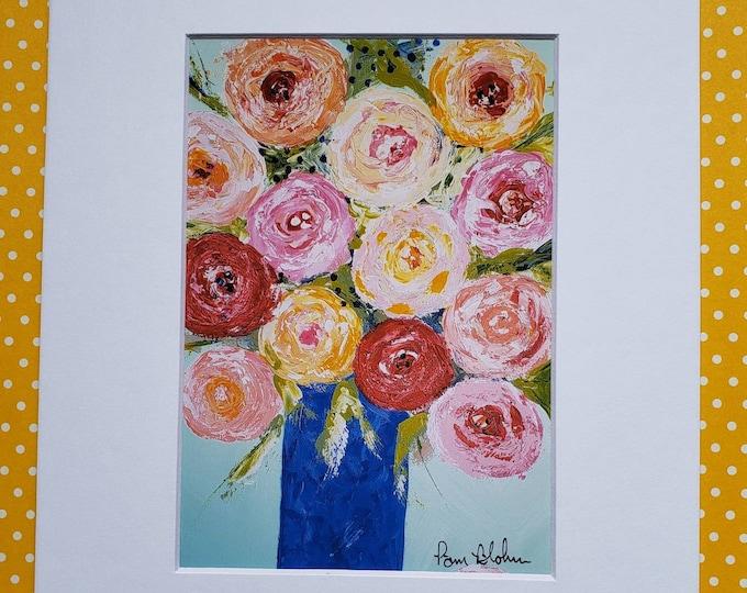 "Fine art  PRINT "" Color-Full Bouquet "" -from artist original painting - 5x7 Print matted to 8x10- Flower artwork- Wall art-Home Decor"
