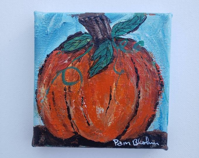 Small art Orange Pumpkin - 4x4 original acrylic painting- tier tray kitchen decor- Fall holiday accent