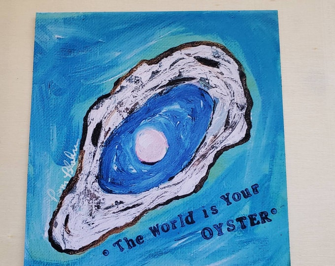 """Fine Art  Fridge MAGNET  """" The World is your Oyster"""" / 3.5 x 3.5 inch"""